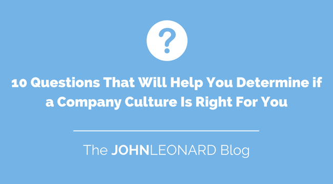 10 Questions That Will Determine If a Company Culture Is Right for You.png