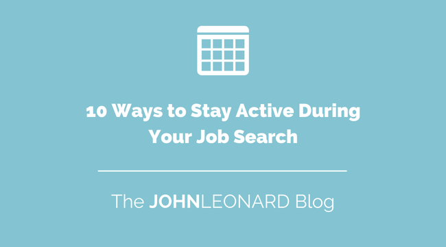 10 Ways to Stay Active During Your Job Search.png