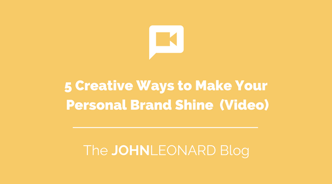 5 Creative Ways to Make Your Personal Brand Shine Video