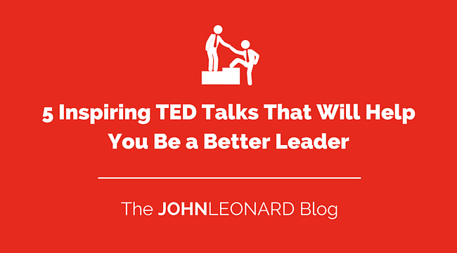 5 Inspiring TED Talks That Will Help You Be a Better Leader.png