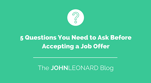 5 Questions You Need to Ask Before Accepting a Job Offer