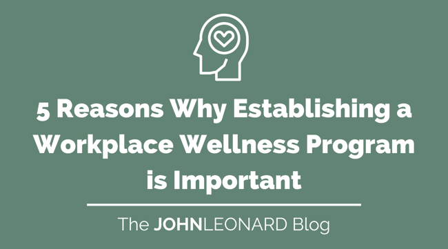 5 Reasons Why Establishing a Workplace Wellness Program Is Important