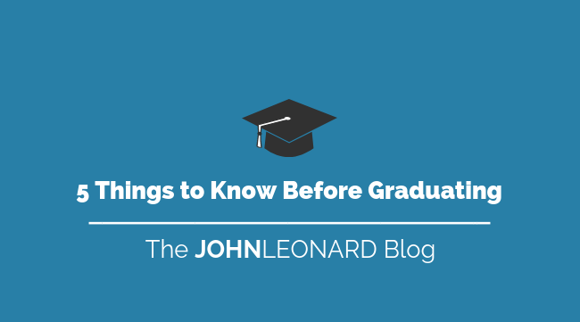 5 Things to Know Before Graduating