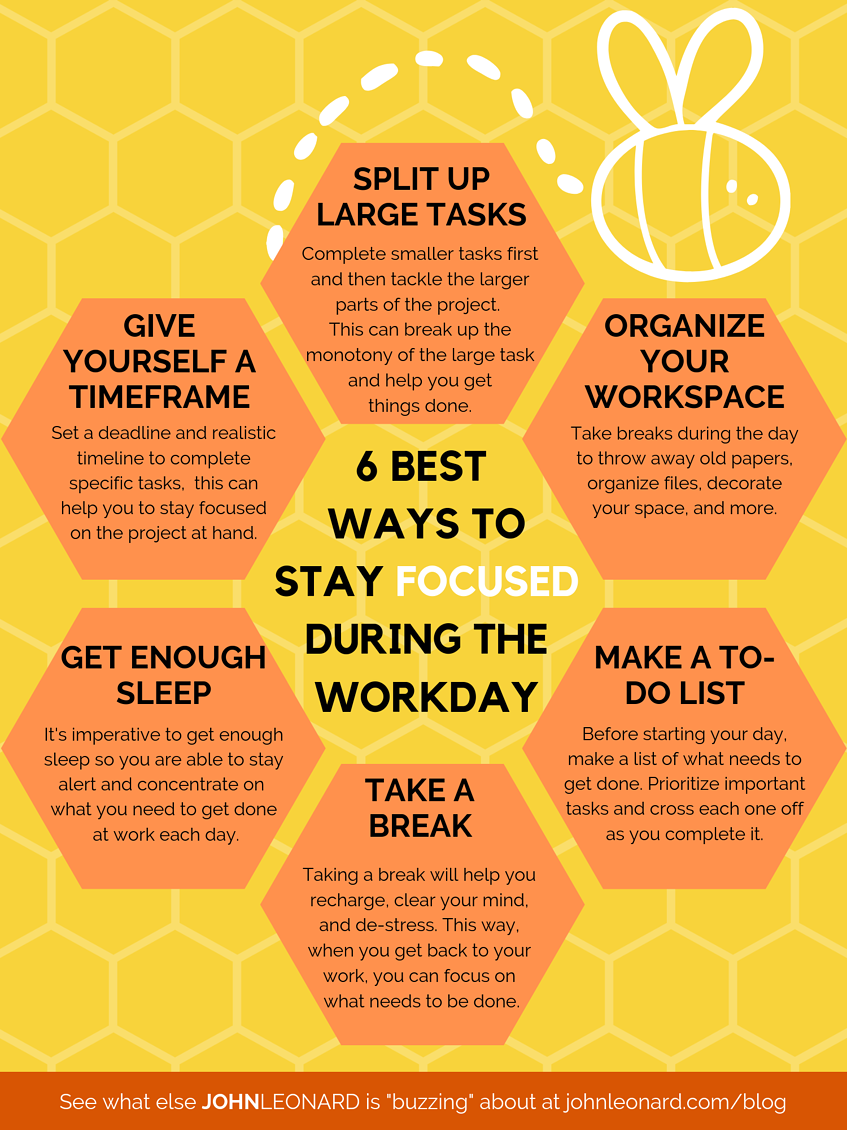 6 Best Ways to Stay Focused During the Work Day (Infographic) 1-1