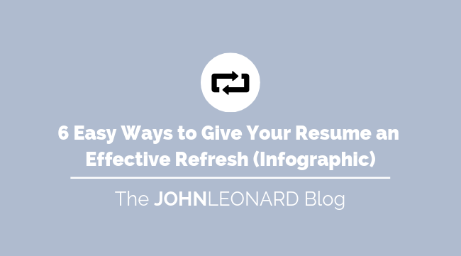 6 Easy Ways to Give Your Resume an Effective Refresh (infographic)
