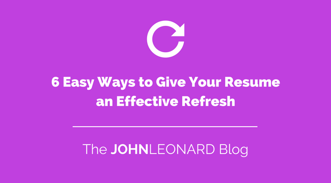 6 Easy Ways to Give Your Resume an Effective Refresh.png
