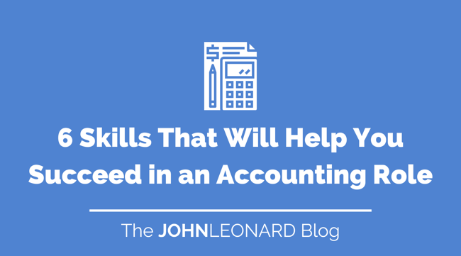 6 Skills That Will Help You Succeed in an Accounting Role