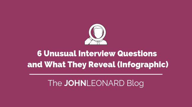 6 Unusual Interview Questions and What They Mean