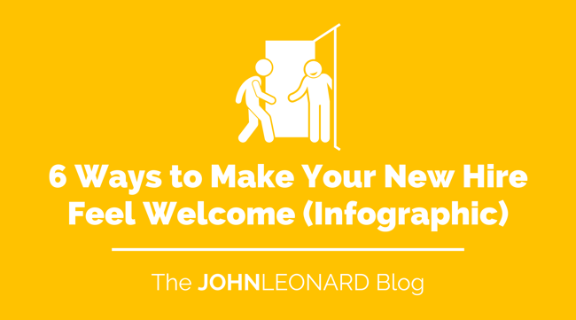 6 ways to make your new hire feel welcome infographic