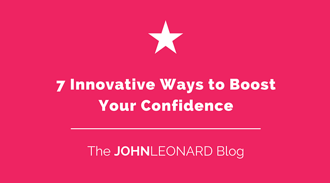 7 Innovative Ways to Boost Your Confidence.png