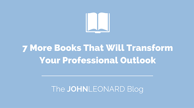 7 More Books That Will Transform Your Professional Outlook.png