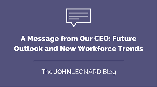 A Message from Our CEO- Future Outlook and New Workforce Trends.png
