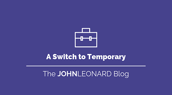 A Switch to Temporary