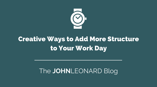 Creative Ways to Add More Structure to Your Work Day.png