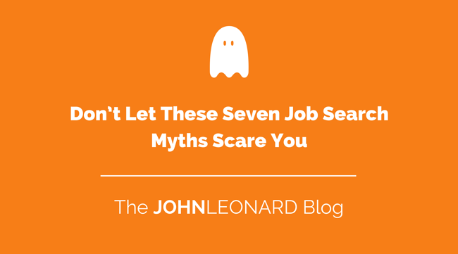 Don't Let These 7 Job Search Myths Scare You.png