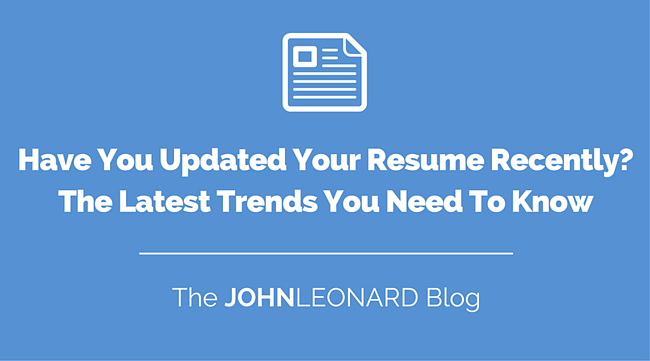 Have You Updated Your Resume Recently? The Latest Trends You Need To ...