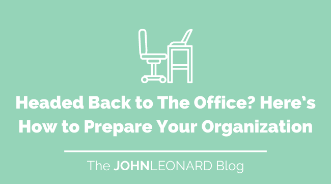 Headed Back to The Office_ Here's How to Prepare Your Organization