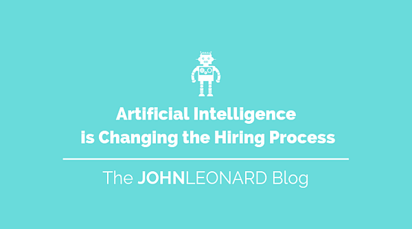 How Artificial Intelligence is Changing the Hiring Process