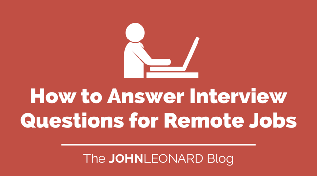 How to Answer Interview Questions for Remote Jobs
