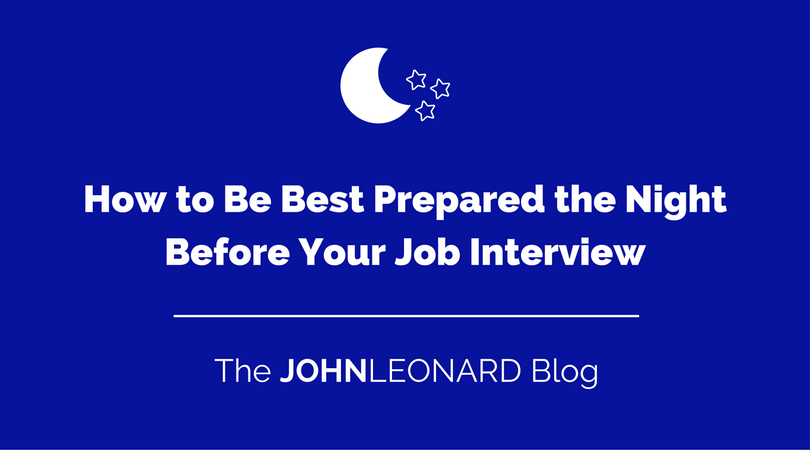 How to Be Best Prepared the Night Before Your Job Interview.png