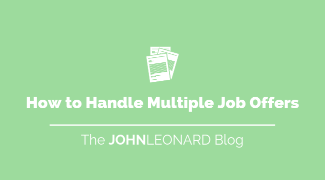 How to Handle Multiple Job Offers