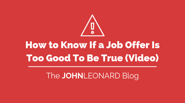 How to Know If a Job Offer Is Too Good To Be True Video