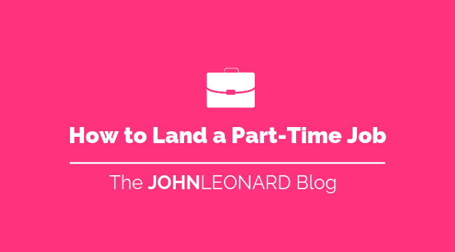 How to Land a Part-Time Job