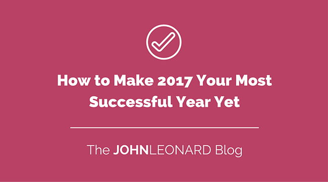 How to Make 2017 Your Most Successful Year Yet.png