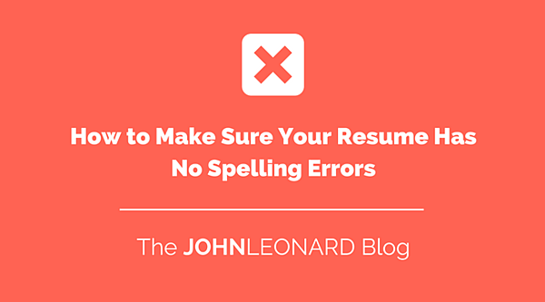 how to make sure your resume has no spelling errors