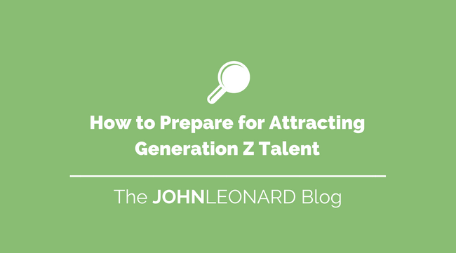 How to Prepare for Attracting Gen Z Talent