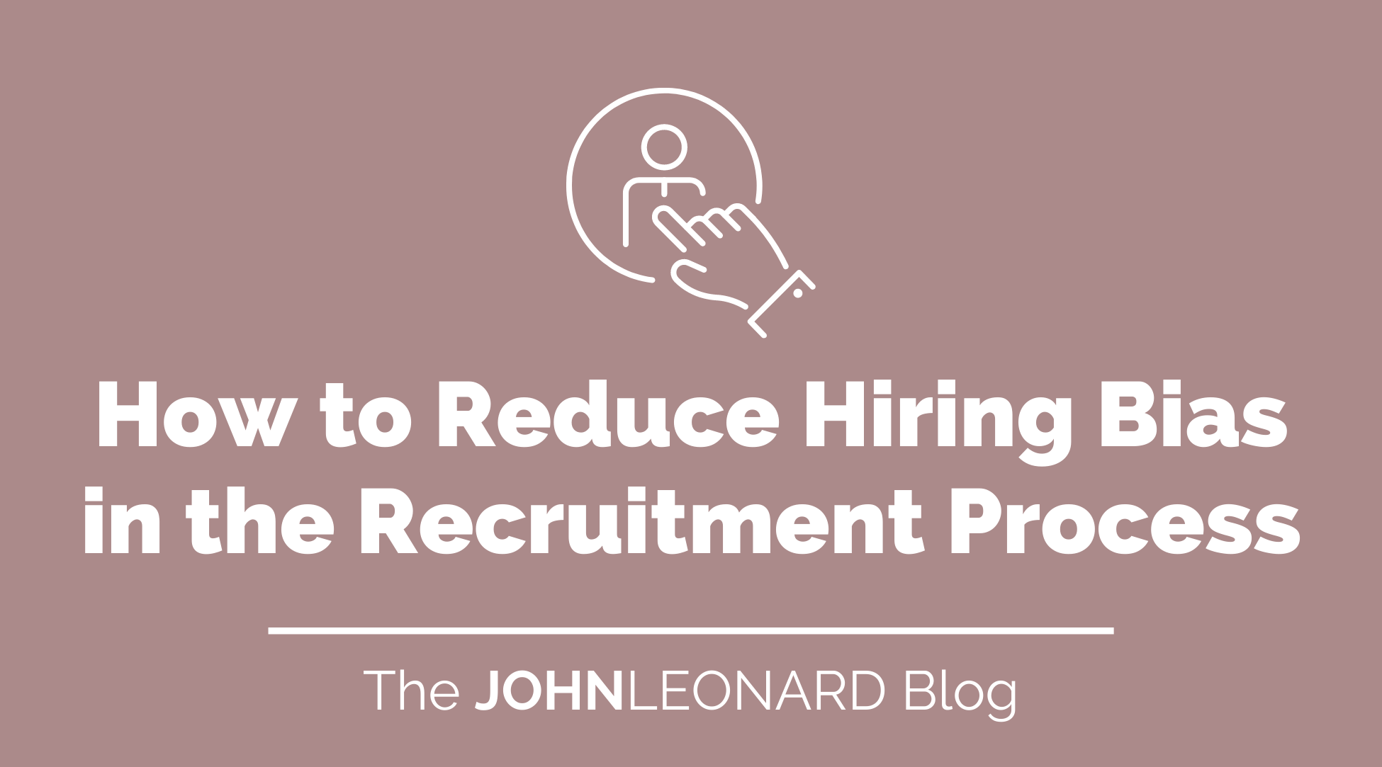 How to Reduce Hiring Bias in the Recruitment Process (1)