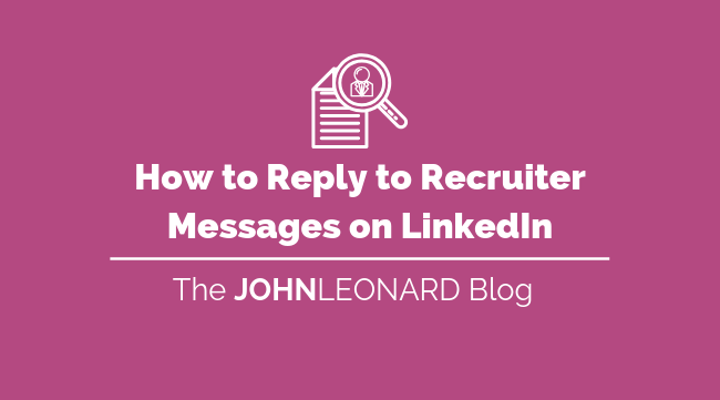 How to Respond to Recruiters on LinkedIn