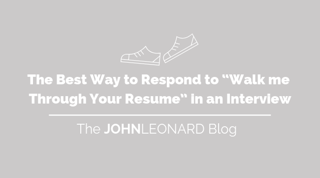 How to Respond_ _Walk me through your Resume