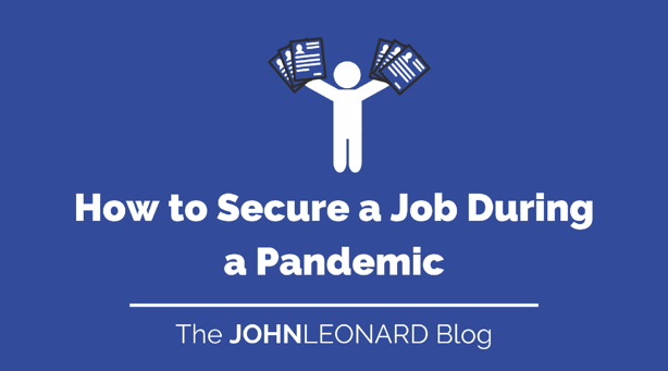 How to Secure a Job during a Pandemic (2)