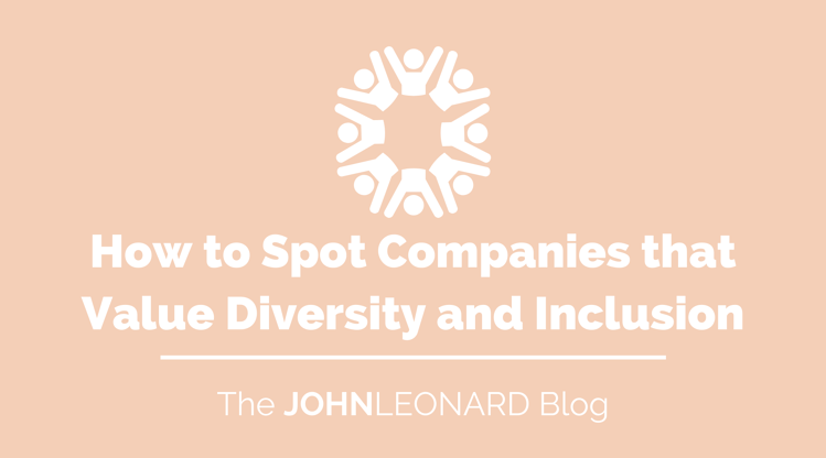 How to Spot Companies that Value Diversity and Inclusion