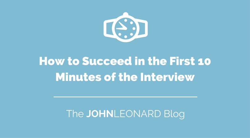 How to Succeed in the First 10 Minutes of the Interview.png