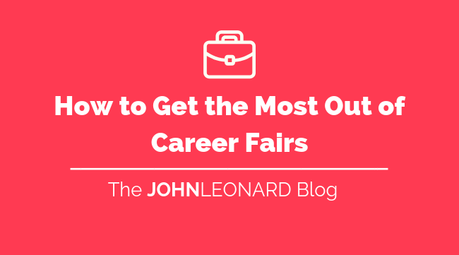How to get the most out of career fairs