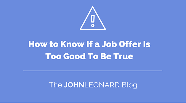 How_to_Know_If_a_Job_Offer_Is_Too_Good_To_Be_True.png