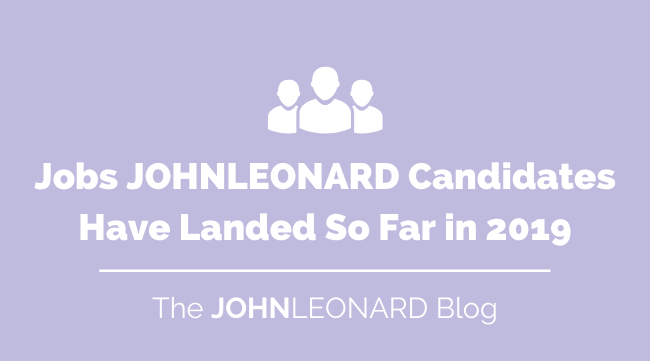 Jobs JL Candidates Have Landed So Far in 2019-1