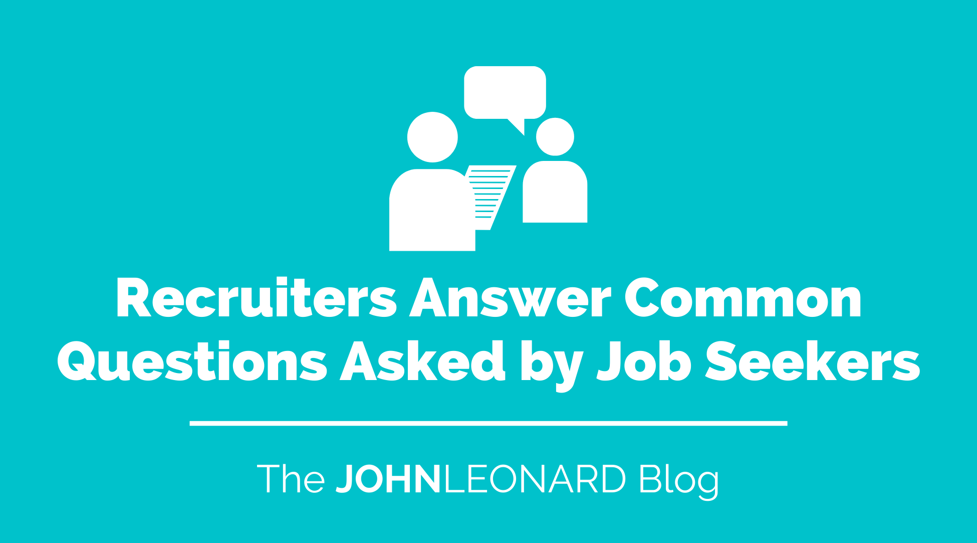 Recruiters Answer Common Questions Asked By Job Seekers