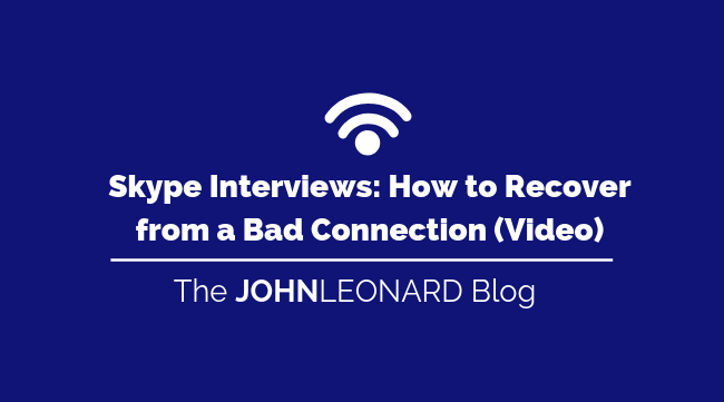 Skype Interviews_ How to Recover from a Bad Connection (Video)