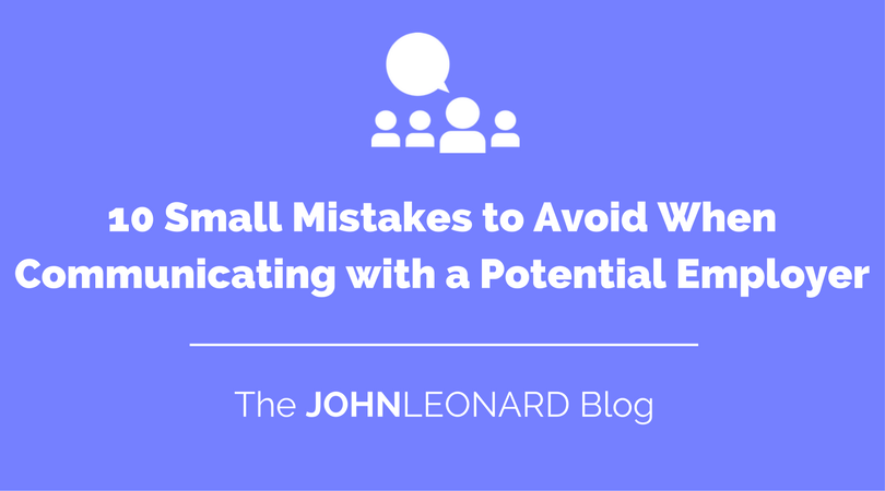 Small Mistakes to Avoid When Communicating with a Potential Employer.png