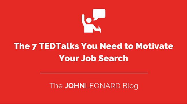 The 7 TEDTalks You Need to Motivate Your Job Search.png