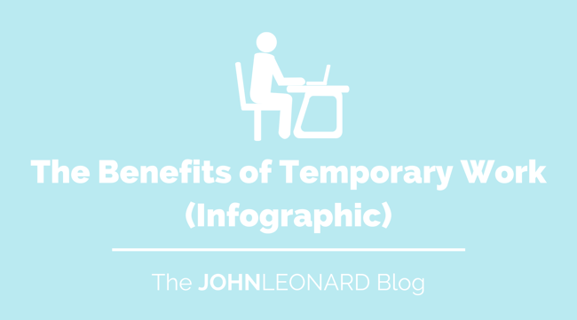 The Benefits of Temporary Work (Infographic)