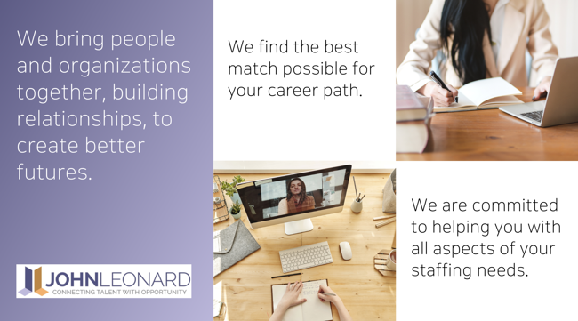 The Benefits of Using JOHNLEONARD for Your Job Search and Staffing Needs (2)