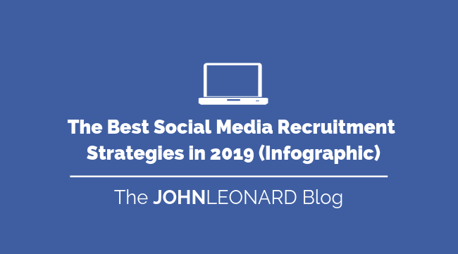 The Best Social Media Recruitment Strategies in 2019 (Infographic)