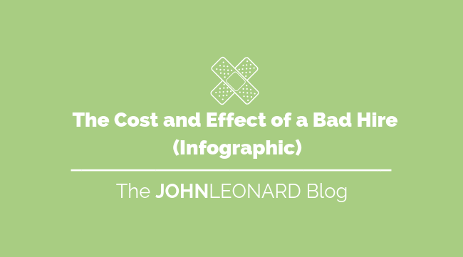 The Cost and Effect of a Bad Hire (Infographic) 2