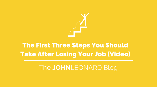 The First Three Steps You Should Take After Losing Your Job (Video)