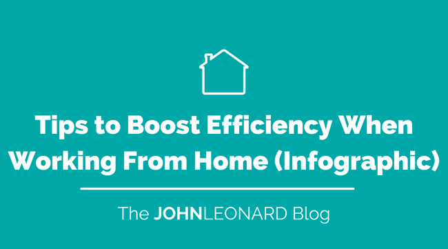 Tips to Boost Efficiency When Working From Home (Infographic)