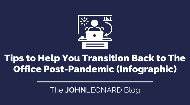 Tips to Help You Transition Back to The Office Post-Pandemic (Infographic)